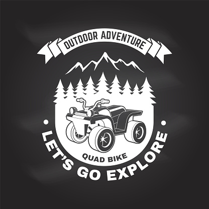 Let s go explore. Summer camp. Vector on the chalkboard Concept for shirt or , print, stamp or tee. Vintage typography design with quad bike and forest silhouette. Camping quote.