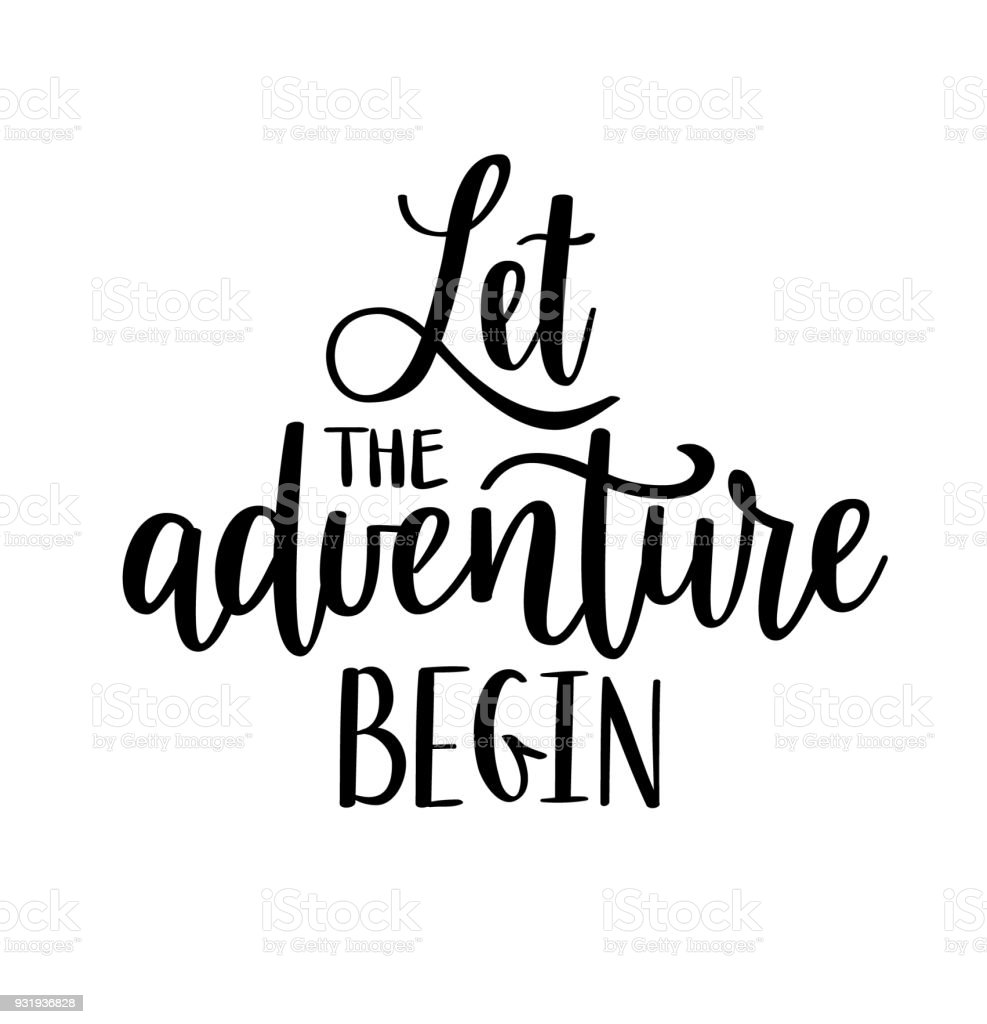 Let The Adventure Begin Vector Lettering Motivational Inspirational