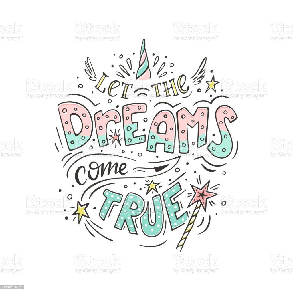 Let the dreams come true