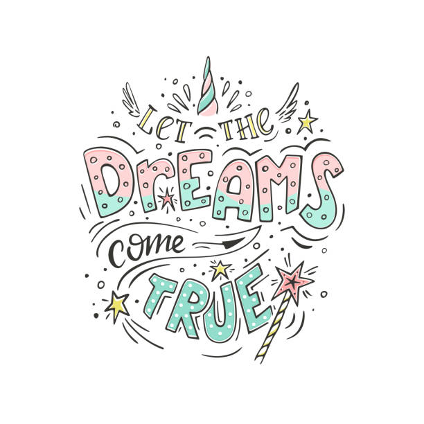 let the dreams come true - cytat tekst stock illustrations
