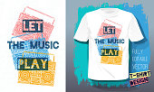 Let the music play lettering slogan retro sketch style tape cassette recorder for t shirt design print posters kids boys girls.
