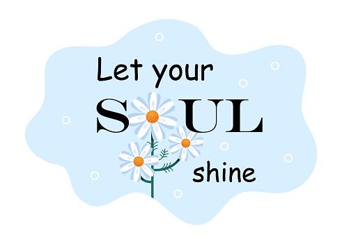 Let your soul shine