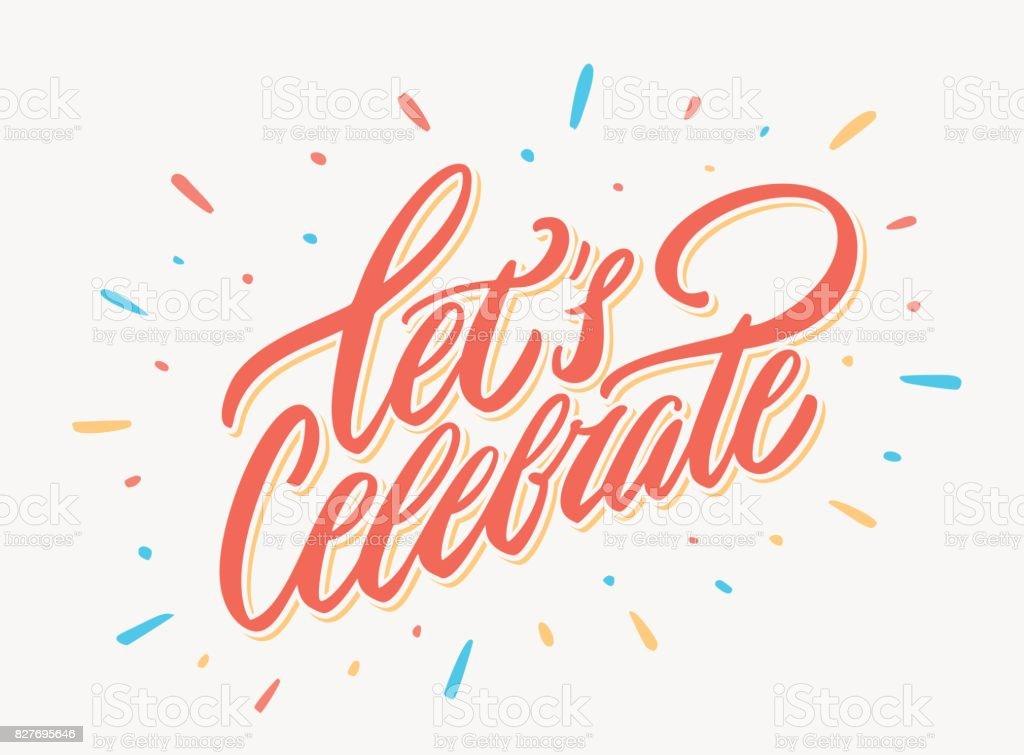 Let's celebrate bannière. Lettrage de vecteur. lets celebrate bannière lettrage de vecteur vecteurs libres de droits et plus d'images vectorielles de banderole libre de droits