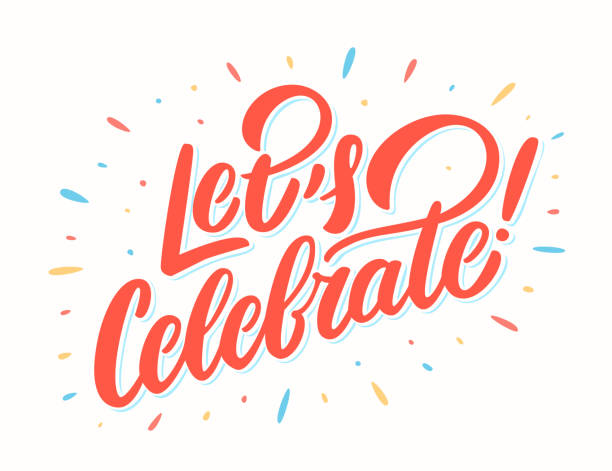Let's celebrate banner. Vector lettering. Let's celebrate banner. Vector lettering. Vector hand drawn illustration. celebration stock illustrations