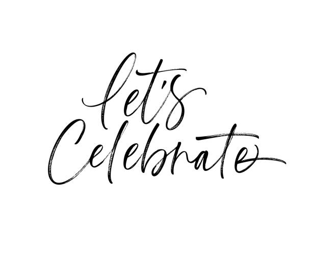 Let's celebrate card. Let's celebrate phrase. Holiday lettering. Ink illustration. Modern brush calligraphy. Isolated on white background. single word stock illustrations