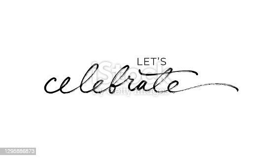 istock Let's celebrate elegant black calligraphy. 1295886873