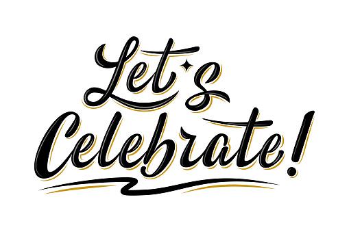 Let's celebrate lettering inscription.