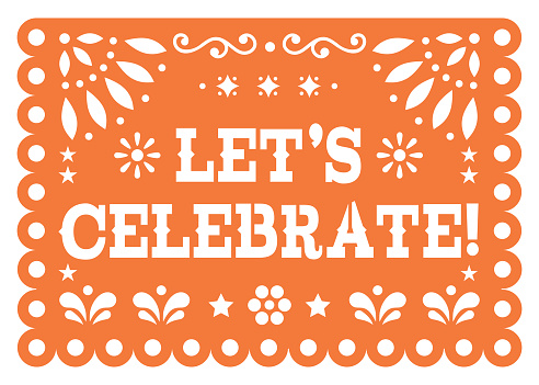 Let's celebrate Papel Picado greeting card vector design - party decoration cutout banner inspired by folk art from Mexico