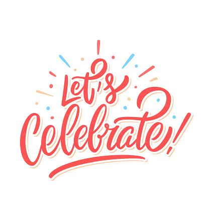 Let's celebrate. Vector lettering invitation. Vector hand drawn illustration.