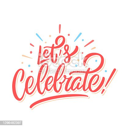 istock Let's celebrate. Vector lettering. 1296482397