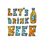 Let's drink beer. Color doodle vector illustration
