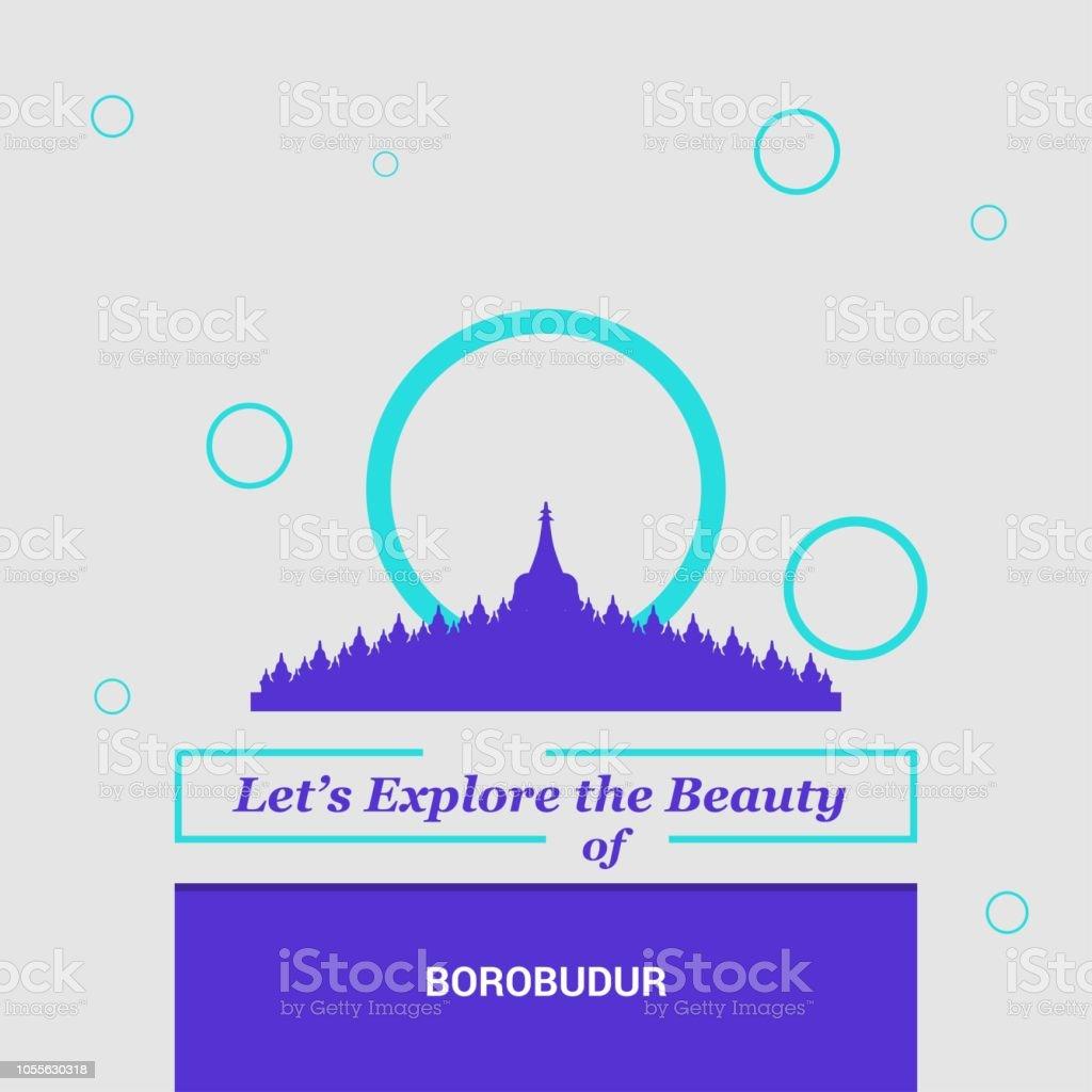 Let's Explore the beauty of Borobudur Jawa Tengah, Indonesia National Landmarks vector art illustration