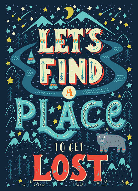 Let's find a place to get lost. Hand-letterd quote. vector art illustration