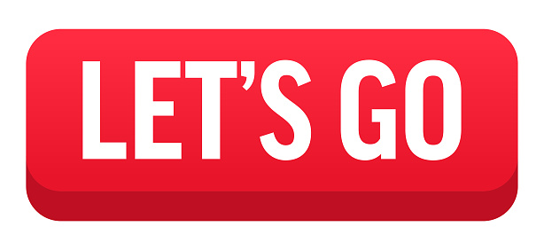 Let's Go - Button, Banner, Label Template. Vector Stock Illustration
