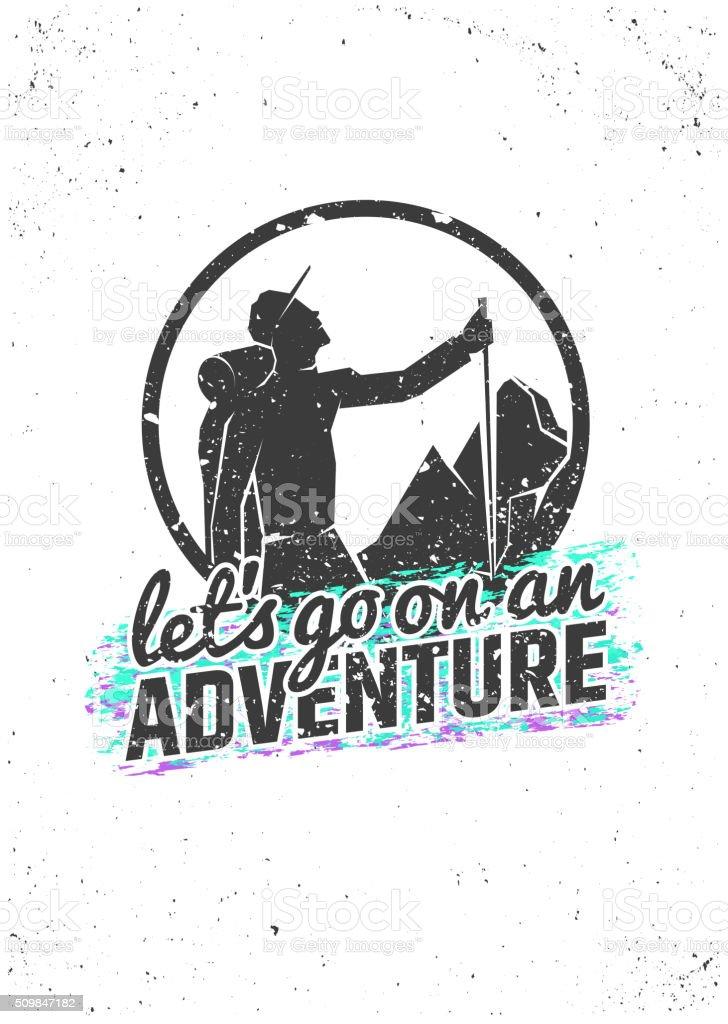 Lassen Sie uns gehen auf ein Abenteuer. Wandern inspirierende Poster. Vektorgrafik – Vektorgrafik