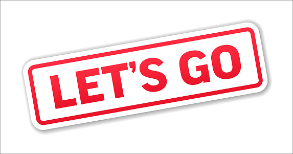 Let's Go - Stamp, Banner, Label, Button Template. Vector Stock Illustration