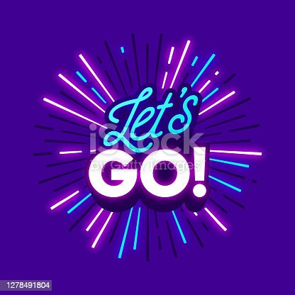 istock Let's Go Travel Excitement Neon Phrase 1278491804