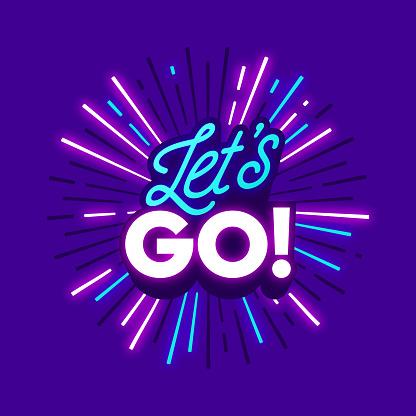 Let's Go Travel Excitement Neon Phrase