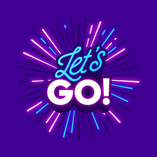 ilustraciones, imágenes clip art, dibujos animados e iconos de stock de let's go travel emoción neon phrase - font