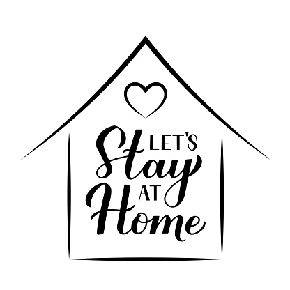 Let's Stay at Home calligraphy hand lettering isolated on white background. Novel Coronavirus COVID-19 quarantine motivational quote.  Vector template for banner, typography poster, flyer, sticker.