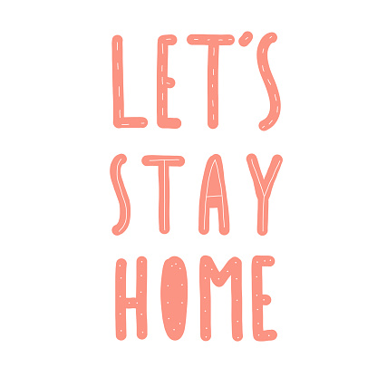 lets stay home pink text