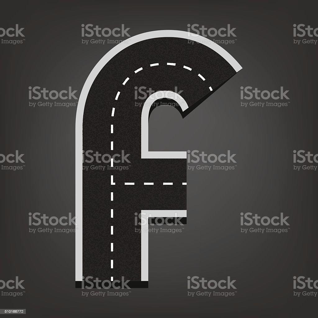 F letter. Road font vector art illustration