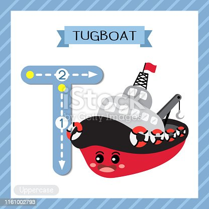 Letter T uppercase cute children colorful transportations ABC alphabet tracing flashcard of Tugboat for kids learning English vocabulary and handwriting Vector Illustration.