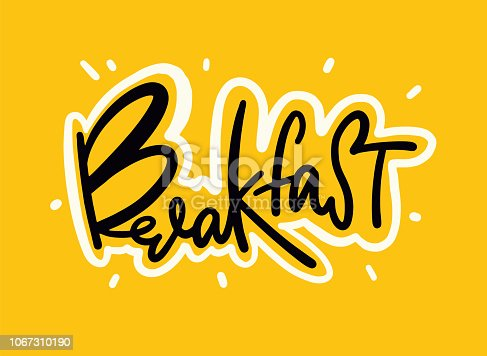 Lettering breakfast. Hand drawn breakfast lettering sign. Invitation, banner, postcard EPS 8
