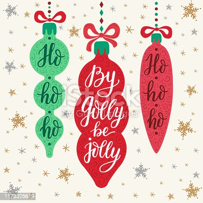 Hand-drawn lettering inscriptions By golly be jolly, ho-ho-ho on the cartoon style colorful Christmas icicle toys and doodle silver gold falling snowflake background. EPS 10 vector illustration