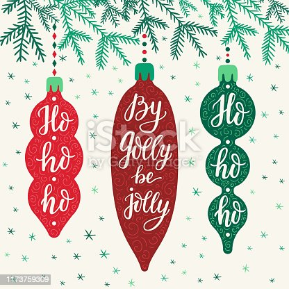 Hand-drawn lettering inscription By golly be jolly, ho-ho-ho inside the cartoon style colorful Christmas icicle toys on doodle fir tree branch and falling snowflakes background. EPS 10 vector