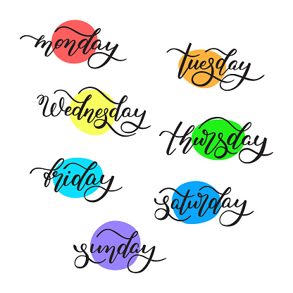 Lettering days of the week - Monday, Tuesday, Wednesday, Thursday, Friday, Saturday, Sunday.