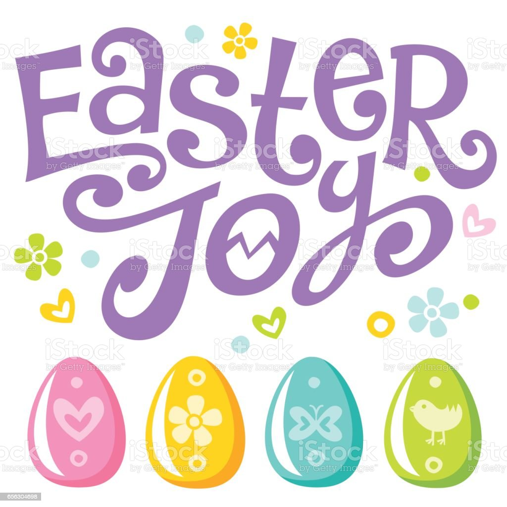 Lettering Easter joy text and eggs vector art illustration