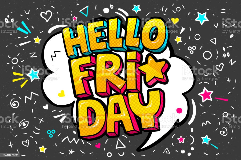lettering hello friday week day pop art vector style stock vector