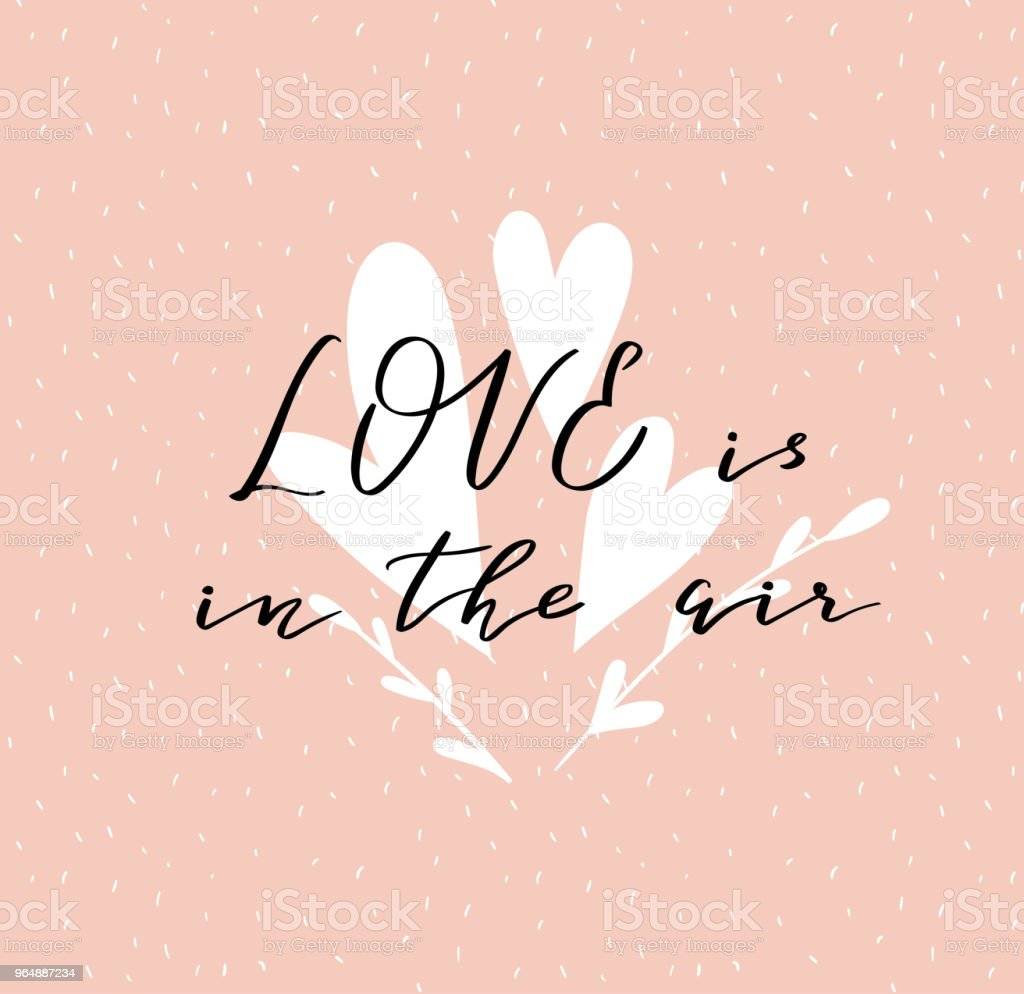 Lettering 'Love is in the air' calligraphic font. Vector illustration with hand drawing italic inscription. Valentine's day card. royalty-free lettering love is in the air calligraphic font vector illustration with hand drawing italic inscription valentines day card stock vector art & more images of no people