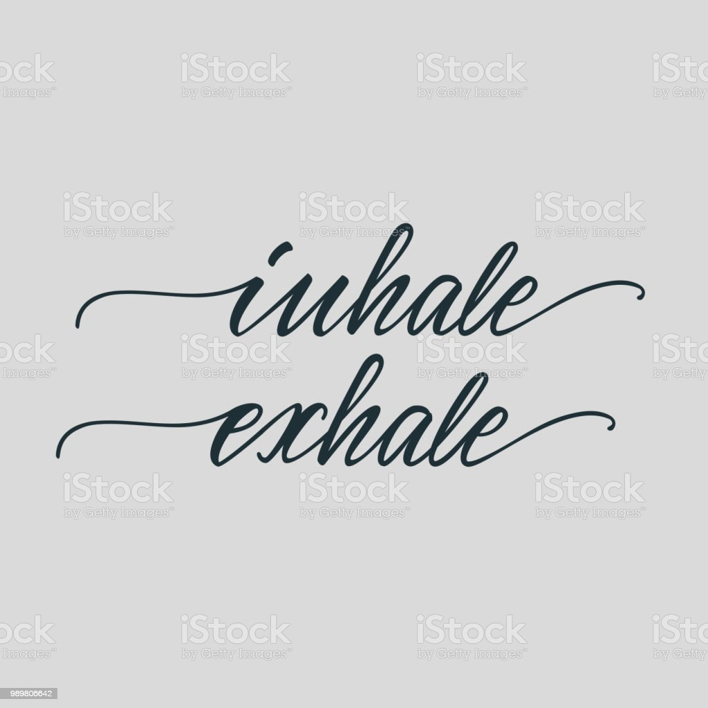 Lettering Poster For Bedroom Inhale Exhale Vector Illustration Stock Inhalation And Exhalation Diagram On Inhaling Exhaling Royalty Free