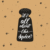 "Lettering poster for kitchen ""It is all about the spice"". Vector illustration."