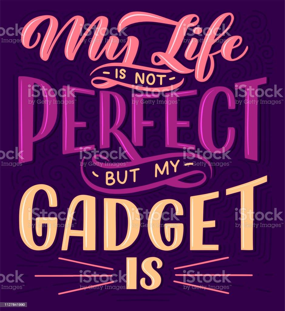 Vetores De Cartaz De Letras Frase Motivacional Sobre Gadgets