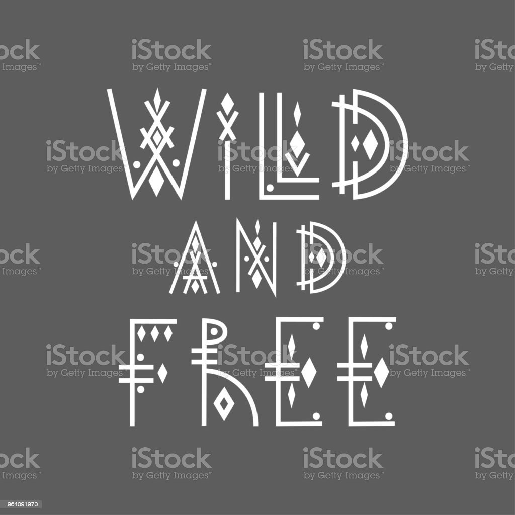 """Lettering poster """"Wild and Free"""" in line-art boho style. - Royalty-free Alphabet stock vector"""