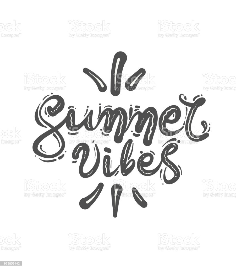 Lettering Quote Summer Vibes Calligraphy Hand Drawn Vector ...