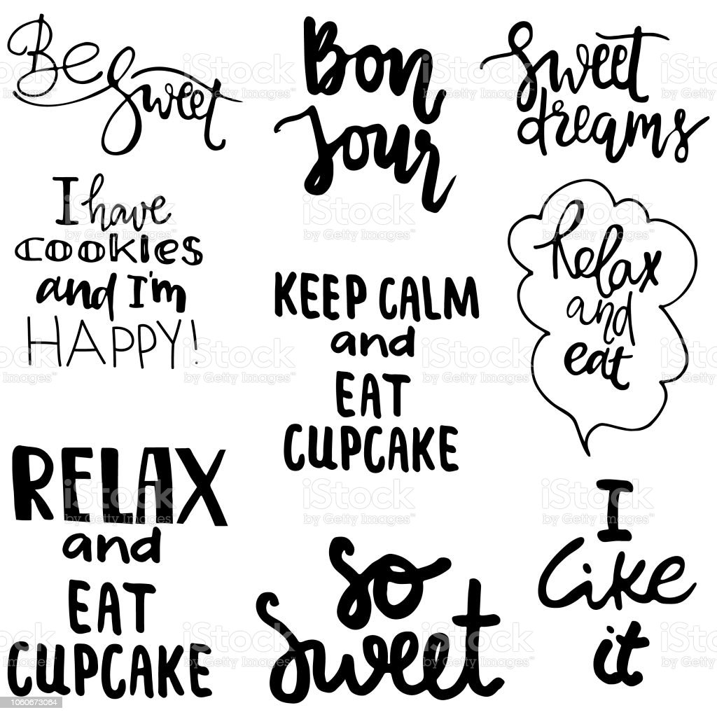 Lettering Quotes About Candy Cupcakes And Other Sweets Stock ...