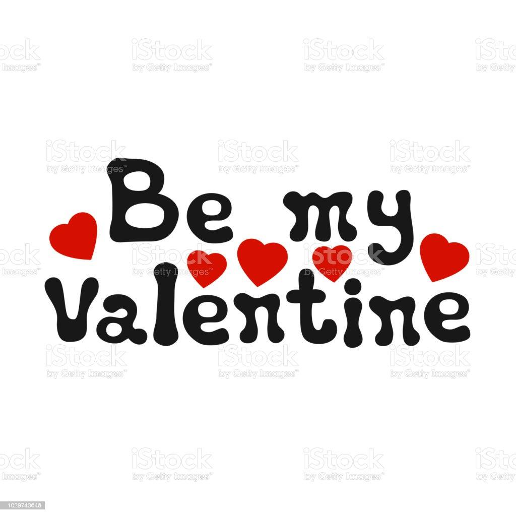 Ilustracion De Frase Romantica Letras Ser Mi San Valentin Elemento