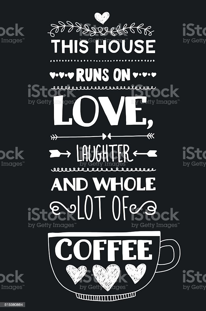 Lettering with quote about coffee. vector art illustration