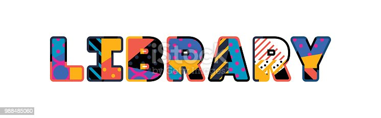 The word LIBRARY concept written in colorful abstract typography. Vector EPS 10 available.