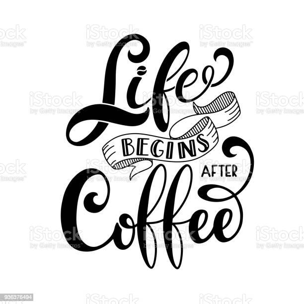 Life Begins After Coffee Stock Illustration - Download Image Now