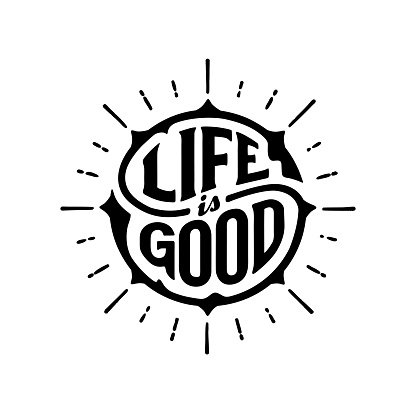 Life good circle lettering with rays white