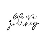 Life is a journey phrase. Hand drawn brush style modern calligraphy. Vectorillustration of handwritten lettering.