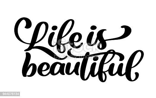 Images 70 Awesome Inspirational Typography Quotes: Ilustración De La Vida Es Bella Inscripción De Letras De