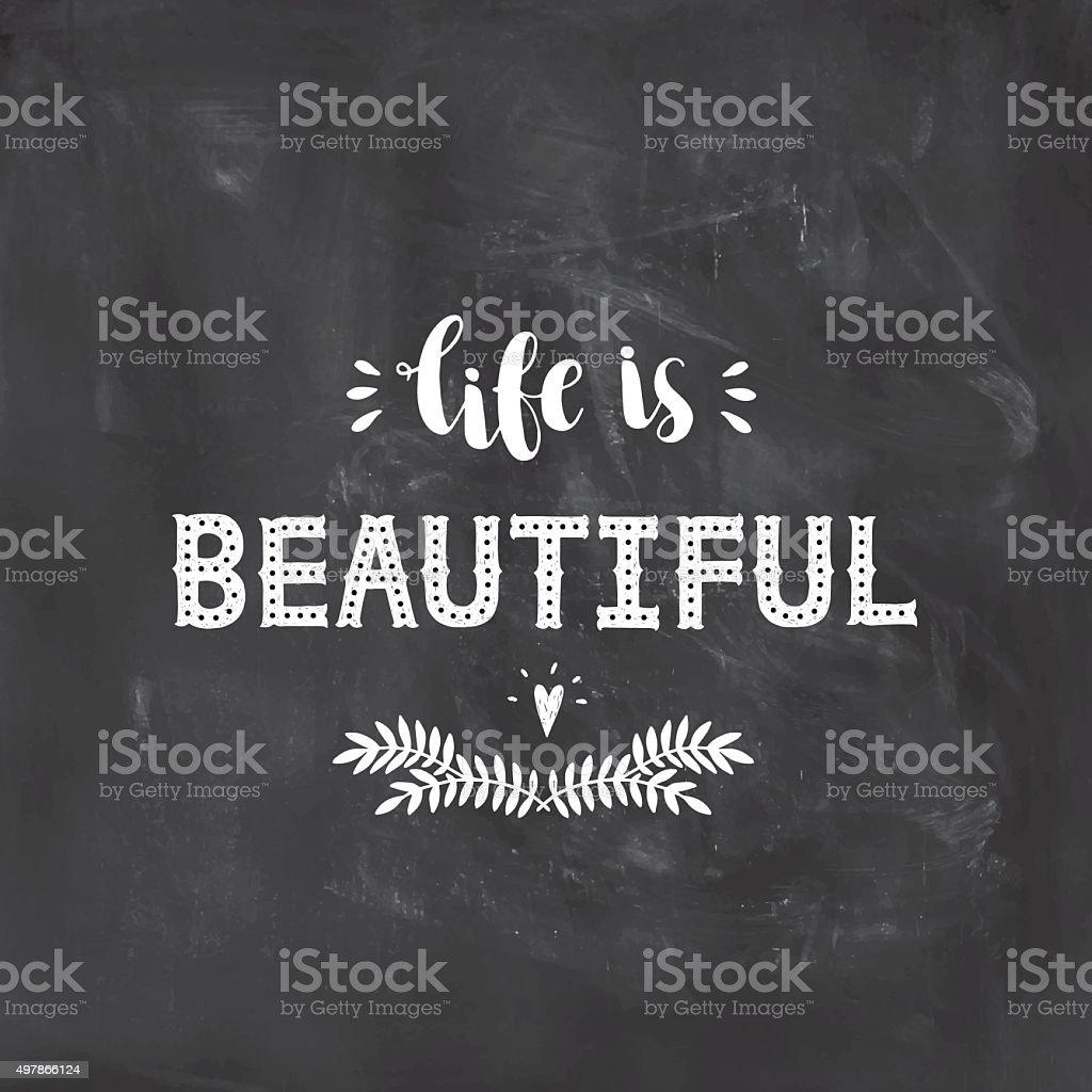 Life is beautiful, inspirational poster vector art illustration