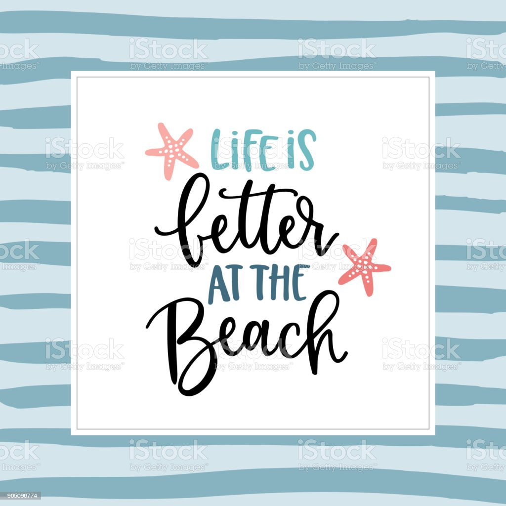 Life is better at the beach. Hand-lettering quote card with a starfish illustration. Vector hand drawn motivational and inspirational quote. Calligraphic poster. Vacation, summer concept. royalty-free life is better at the beach handlettering quote card with a starfish illustration vector hand drawn motivational and inspirational quote calligraphic poster vacation summer concept stock vector art & more images of art