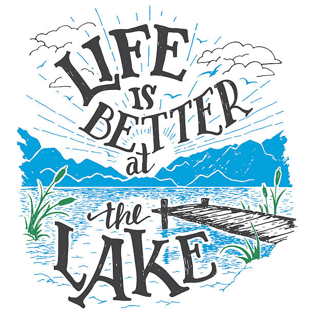 life is better at the lake hand-lettering sign - wildlife travel stock illustrations, clip art, cartoons, & icons